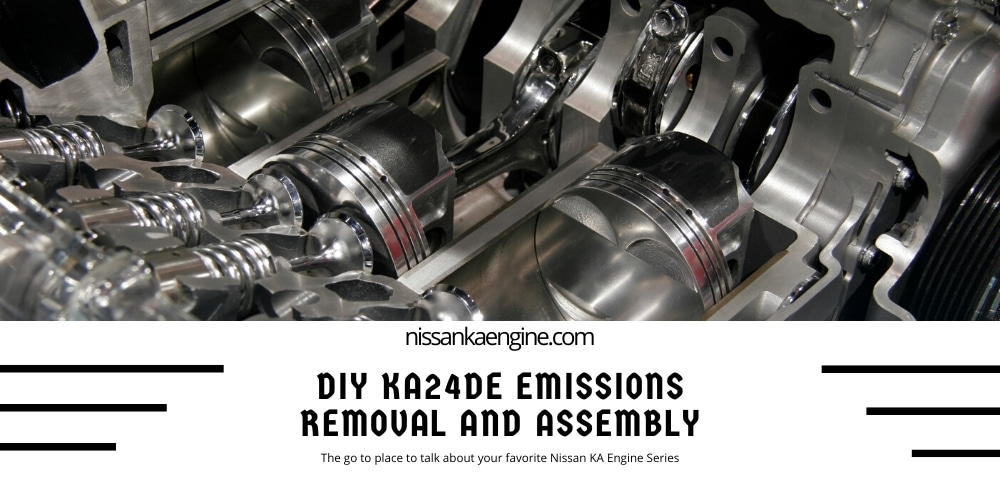 DIY KA24DE Emissions Removal and Assembly